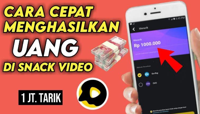 Cara Cepat dapat Duit di aplikasi Snack Video